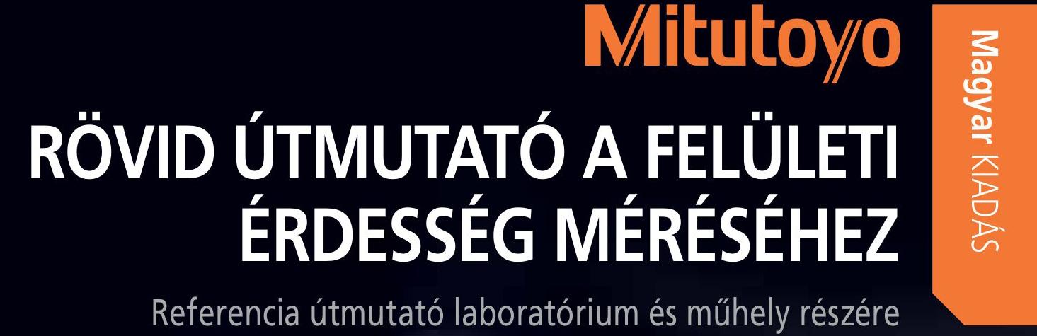 Mitutoyo Kézi mérőeszköz csere akció 2018